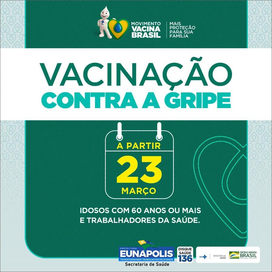 Prefeitura de Eunápolis antecipa para esta segunda a vacinação contra influenza para idosos e profissionais de saúde 2